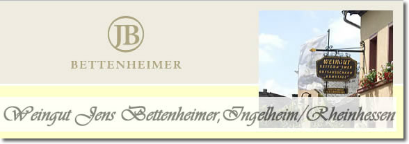 Weingut Jens Bettenheimer, Ingelheim/Rheinhessen