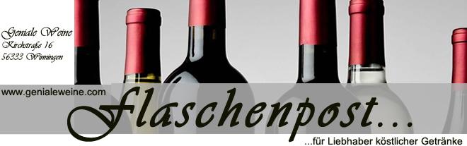 Flaschenpost eine Information über Geniale Weine - geeignet für den Selbstversuch